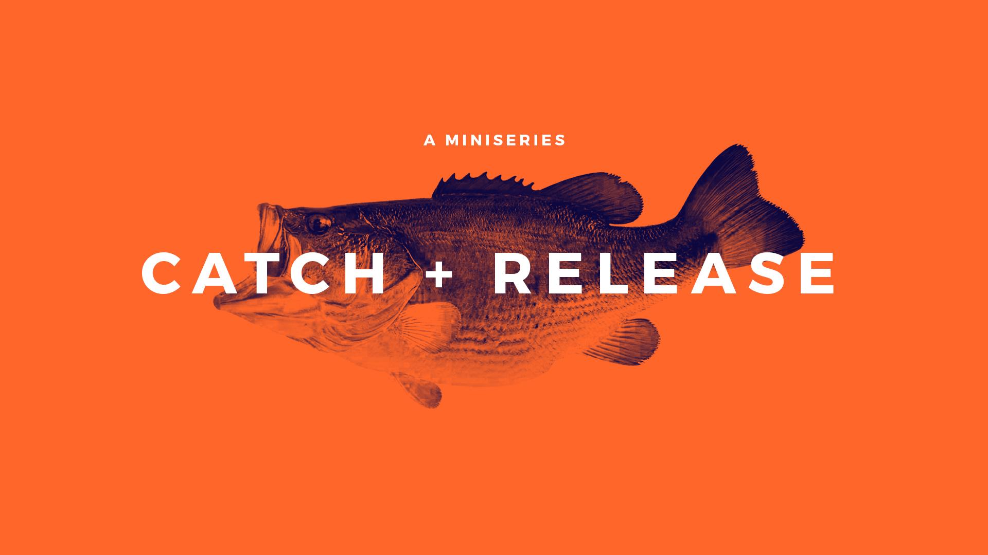 Catch+Release_Master (1).jpg