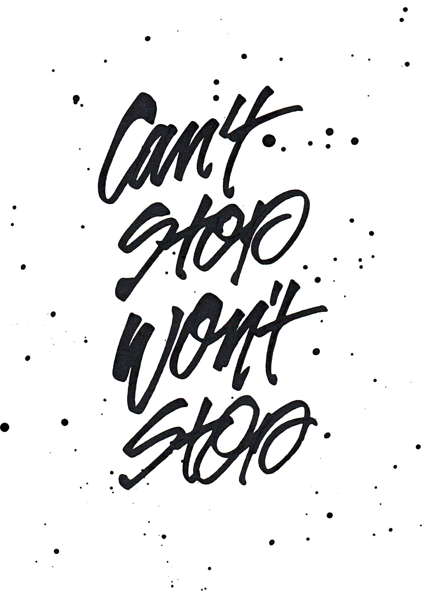 Can't Stop - Lettering by Wink & Wonder