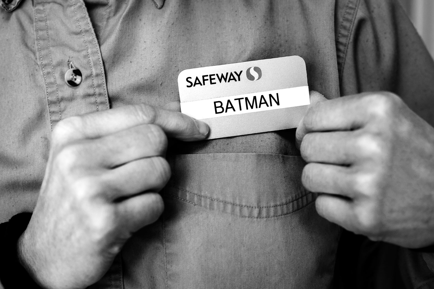 50/365 - If you don't know already, my family and I are huge Batman fans. My brother has a special name tagthat he wears to work every now and then when he is feeling...batty. I would love to walk into a store and see something like this on an employee that I didn't know! I love people who have a sense of humor!