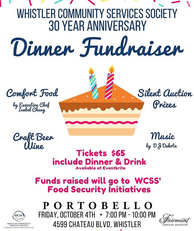 We are looking forward to the @whistlercommunityservices 30th anniversary dinner on October 4th! With @izzy.chung in charge, it's sure to be a hit! 👍 All proceeds go to support Food Security Initiatives. Link to tickets in our bio!  #community #celebration #fundraiser #foodbank #whistler #whistlervillage
