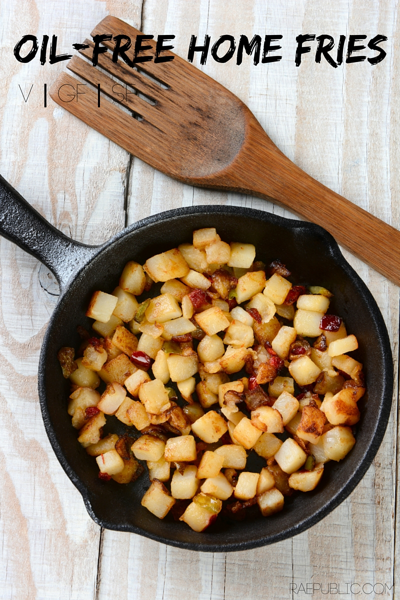 Easy vegan oil-free home fries that are gluten-free and sugar free. THey are so freaking good that they might just become an everyday treat!