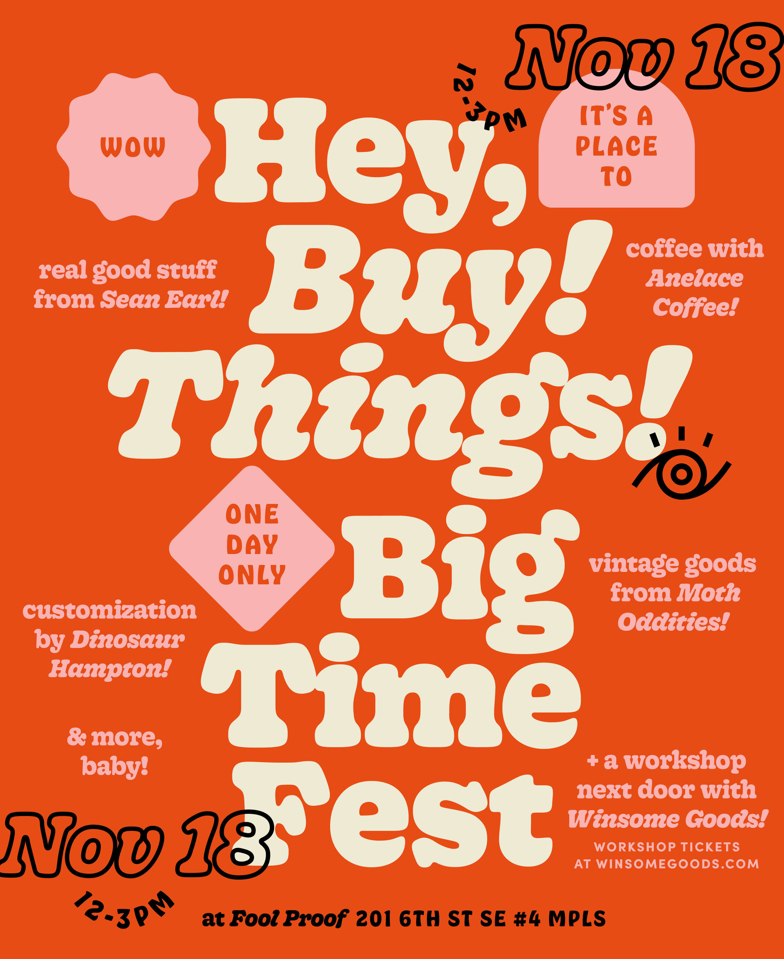 WowHey,It'sAPlaceToBuy!Things!OneDayOnlyBigTimeFest_Poster.jpg