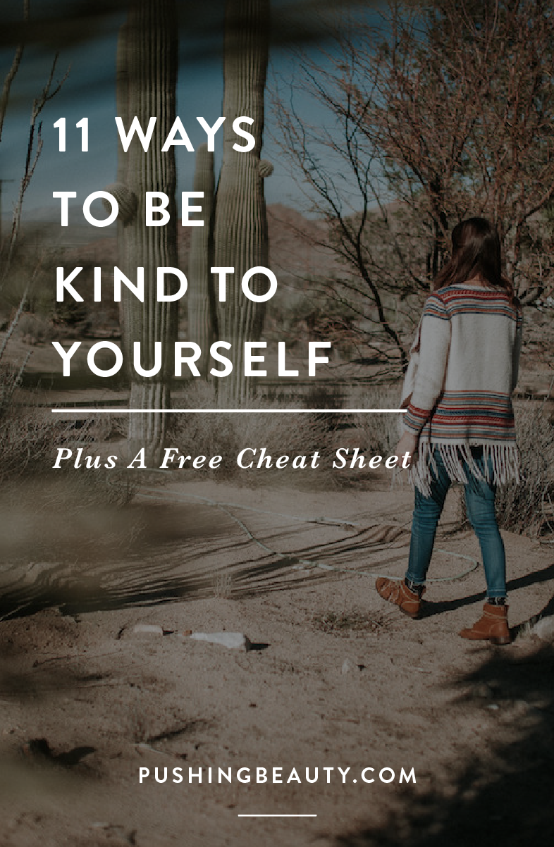 11 Ways to Be Kind To Yourself