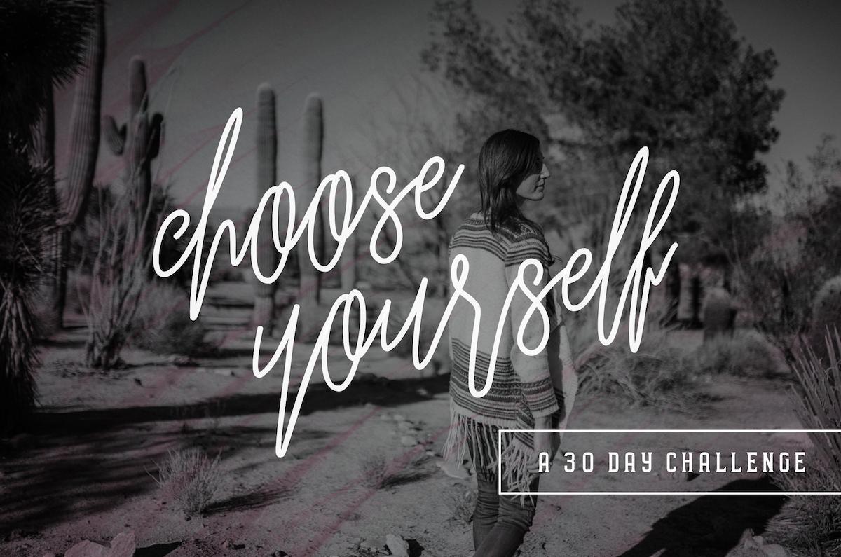 Choose Yourself Challenge