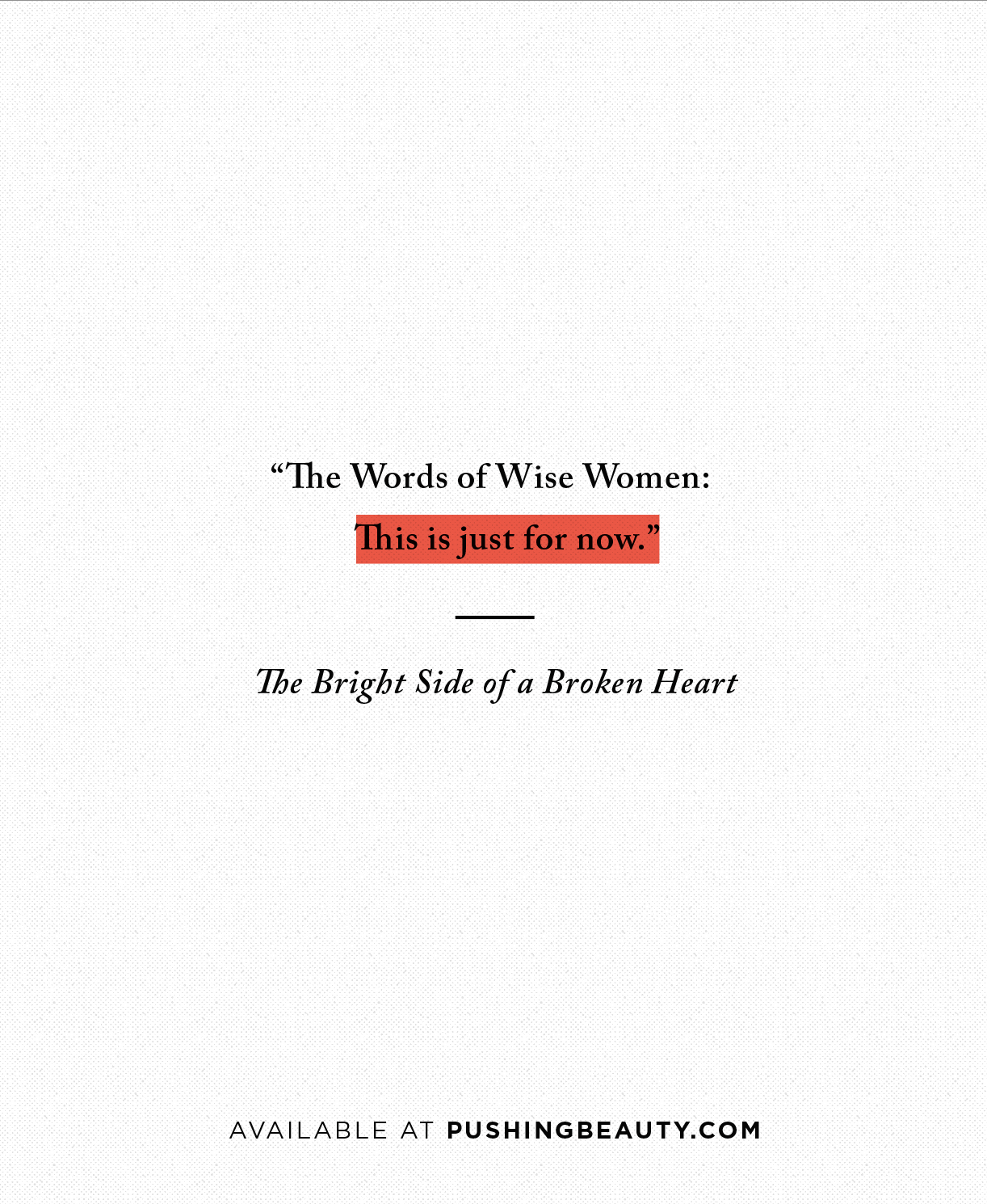 The Bright Side of a Broken Heart Quote