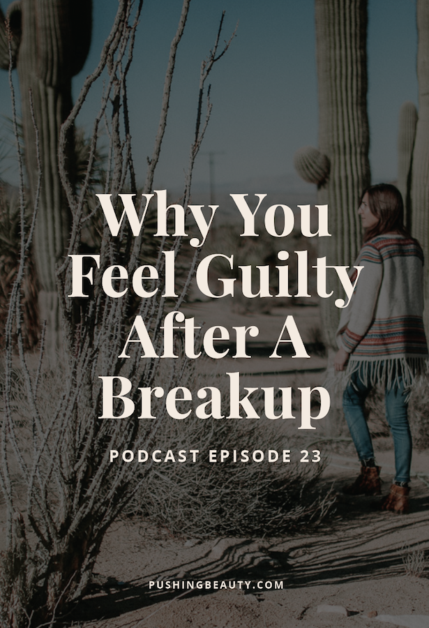 Why You Feel Guilty After A Breakup-02.png