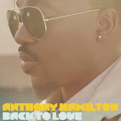 "ANTHONY HAMILTON         ""Never Let It Go"""