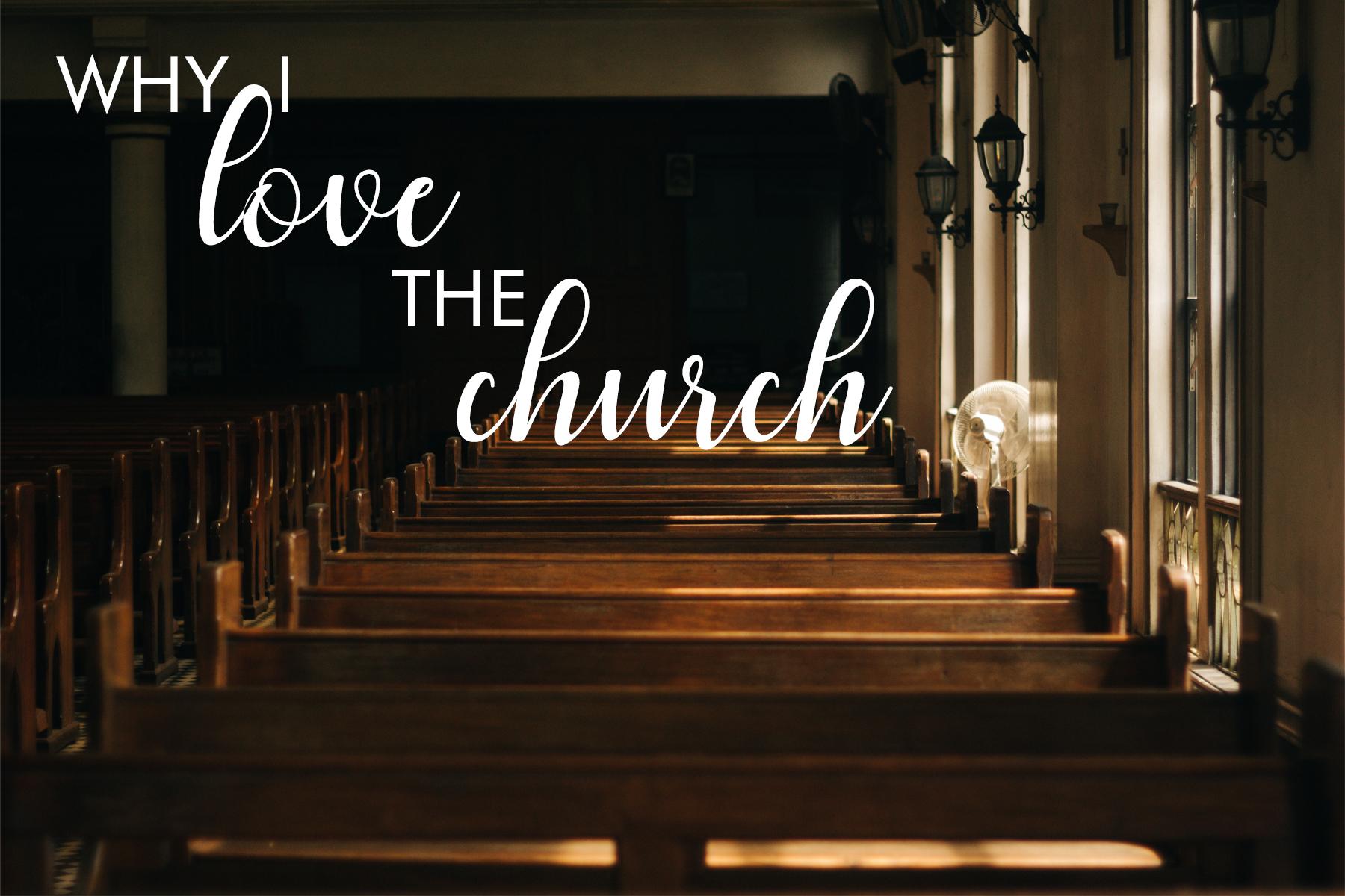 why I love the church blog.jpg