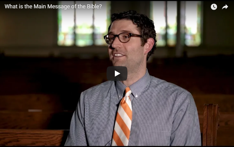 What is the Main Message of the Bible?