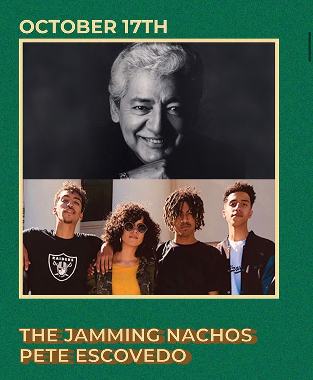 BET YOU THOUGHT U HEARD THE LAST OF US! WE BACK. THE JAMMING NACHOS REUNION TOUR ONE NIGHT ONLY.  The Jamming Nachos and Pete Escovedo. Third Thursdays at Latham Square.  Oakland- 5PM  October 17, 2019