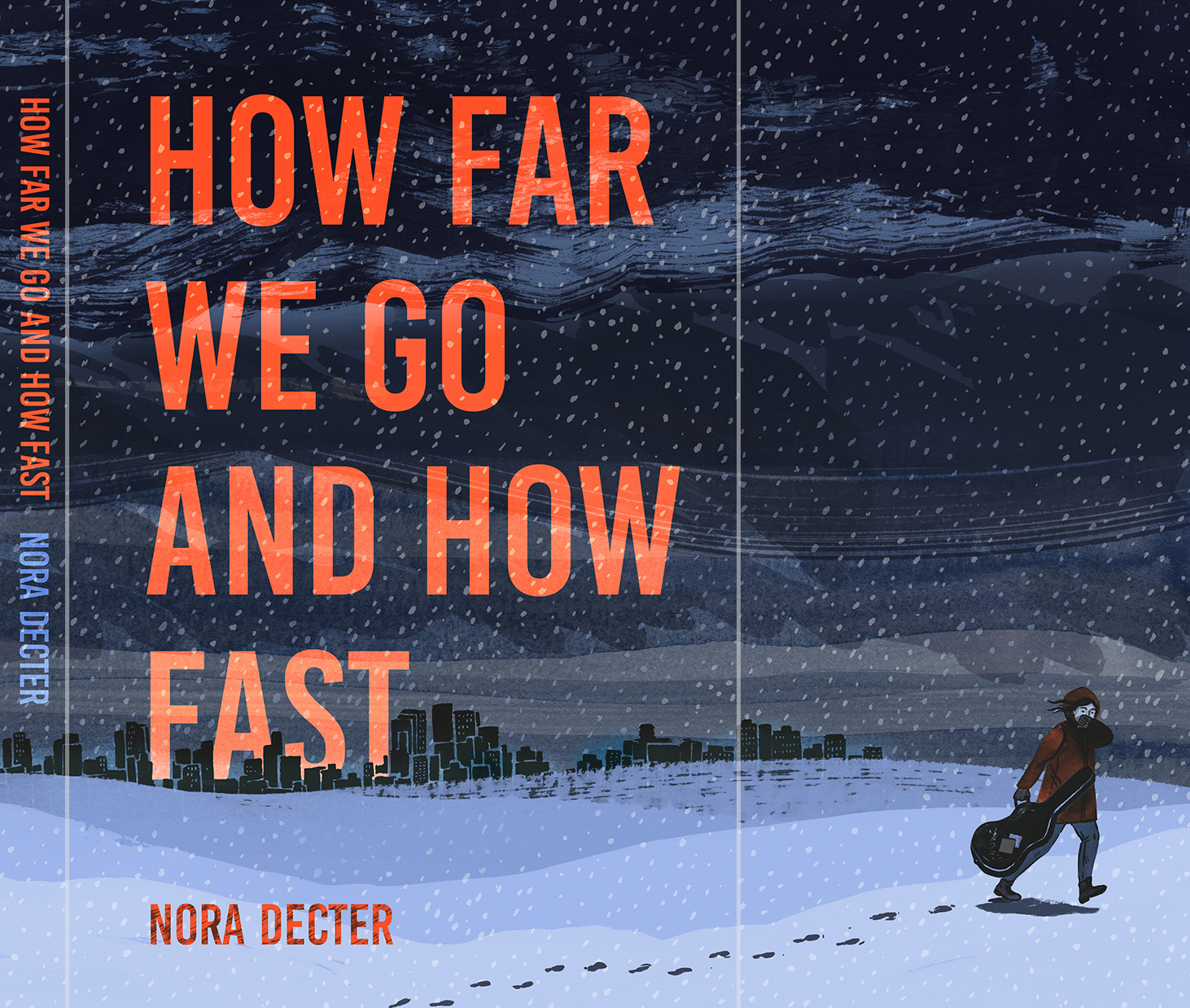 How Far We Go and How Fast, book cover, spine & flap