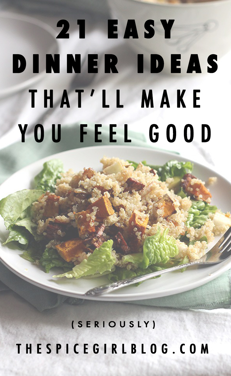 21 Easy Dinner Ideas That'll Make You Feel Great | The Spice Girl Blog