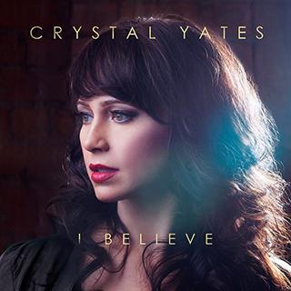 Crystal-Yates-IBelieve