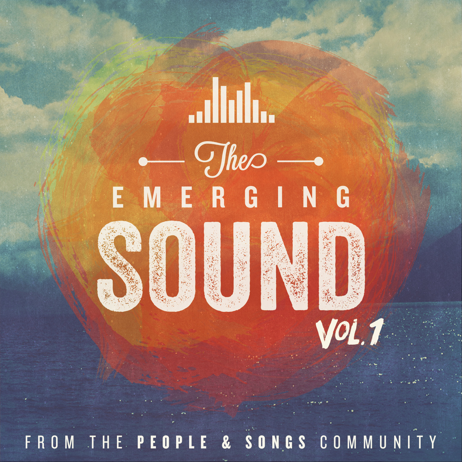 People & Songs / The Emerging Sound Vol. 1