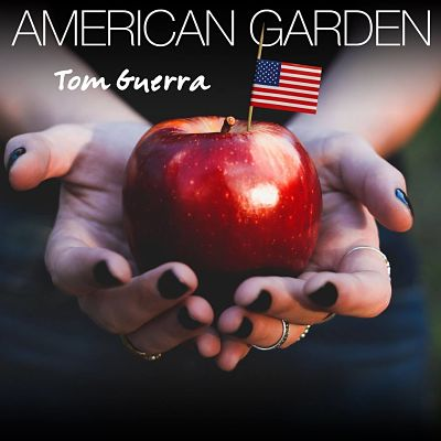 Tom Guerra American Garden Cover_opt.jpg