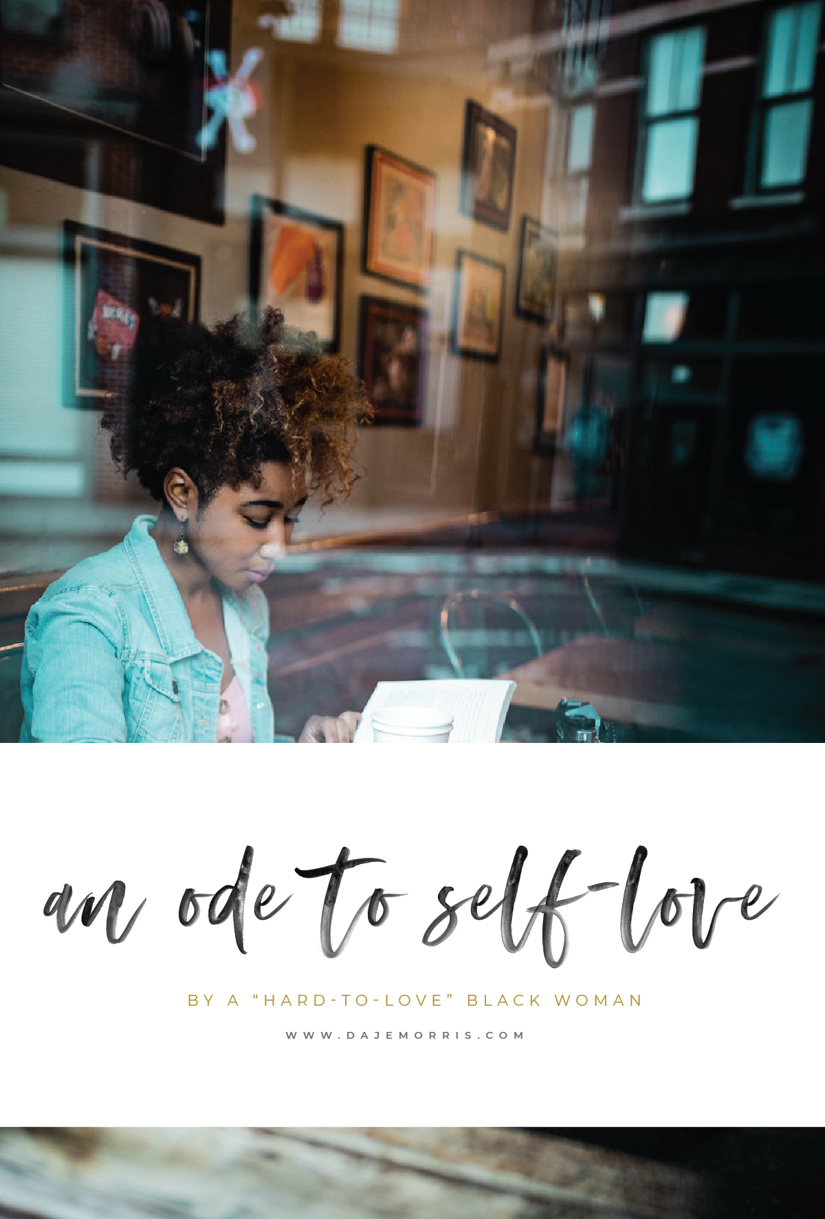 an ode to self love by a hard to love black woman