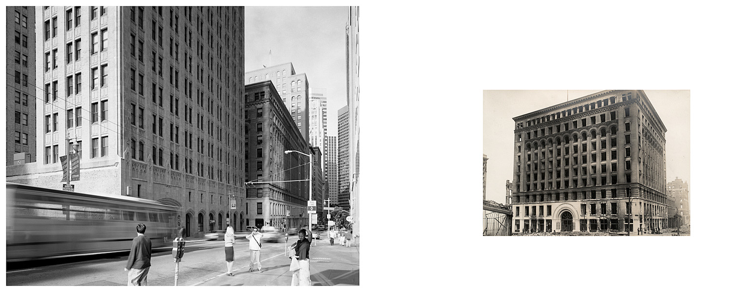 LEFT: Mills Building, Montgomery and Bush Streets, 2004  RIGHT: Untitled, 1906