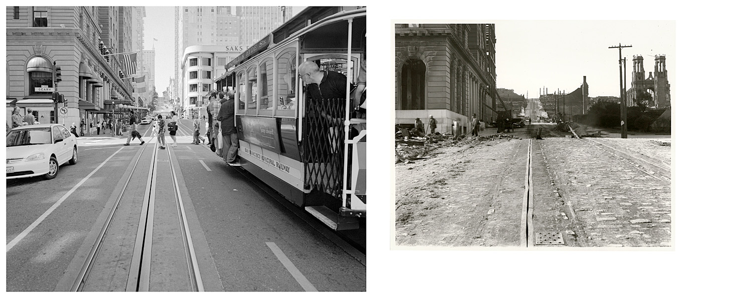 LEFT: Cable car line, corner of Geary and Powell Streets, 2003  RIGHT: Powell St. near Geary, fire effect, 1906