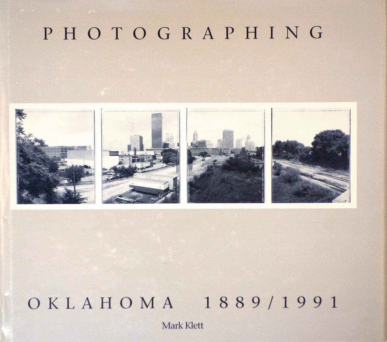 Photographing Oklahoma. 1889-1991, Oklahoma City Art Museum 1991