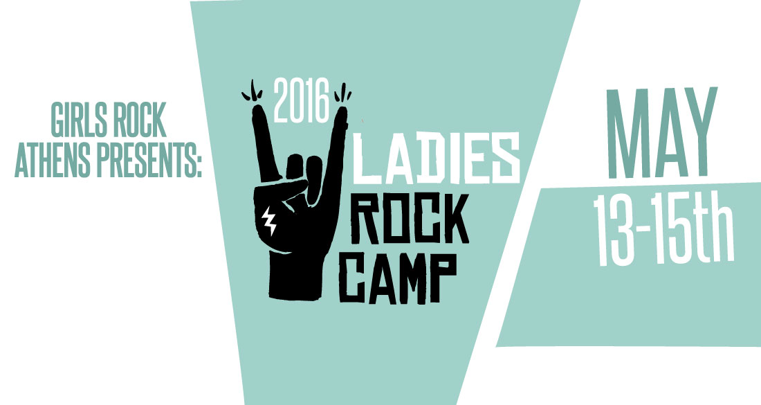 ADULT EDUCATION : The organizational body behind Girls Rock Camp,  Girls Rock Athens , are hosting a second edition of their  Ladies Rock Camp