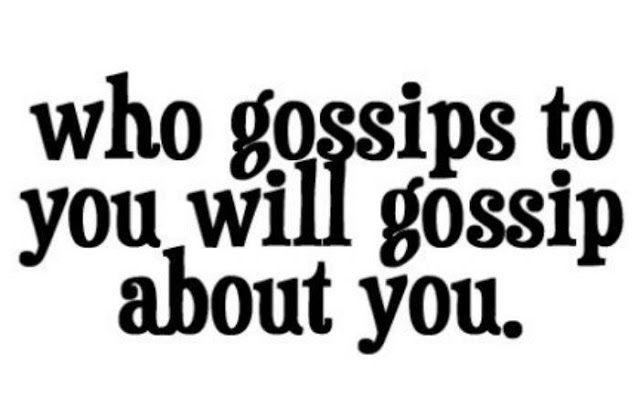 who-gossips-to-you-will-gossip-about-you-good-morning-quote.jpg