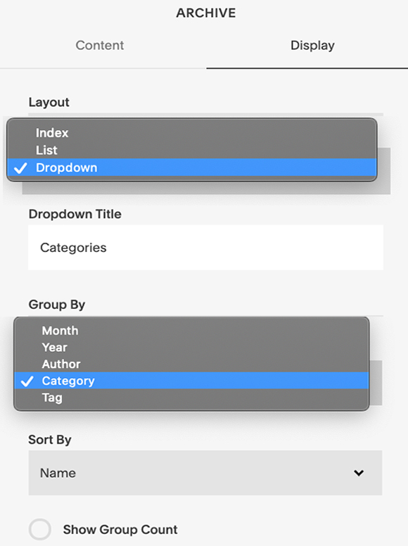 "Step 2 - Now go to the Display page.Under the Layout Tab select Dropdown.Rename Dropdown Title. I used the word ""Categories""Under Group By select Category.Select Apply."