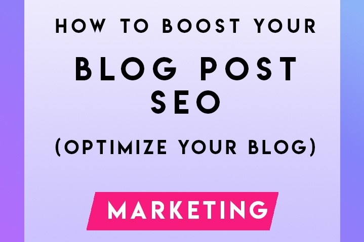 How+to+Boost+Your+Blog+Post+SEO.jpg