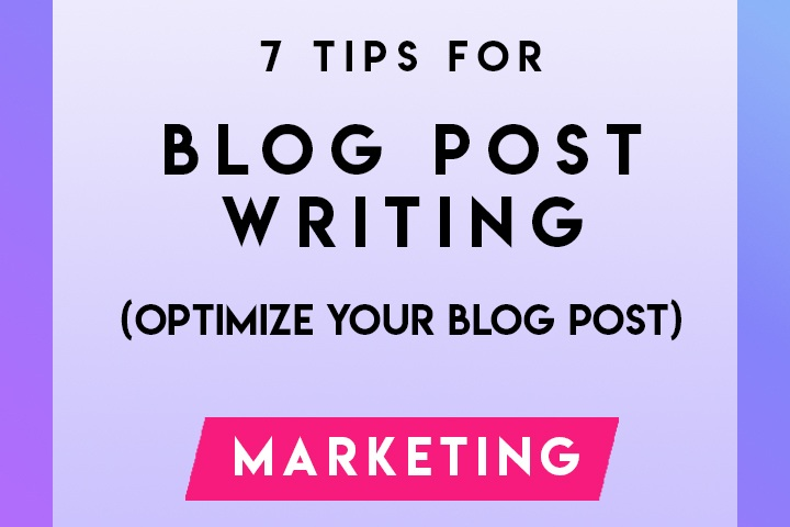 7+tips+for+blog+post+writing.jpg