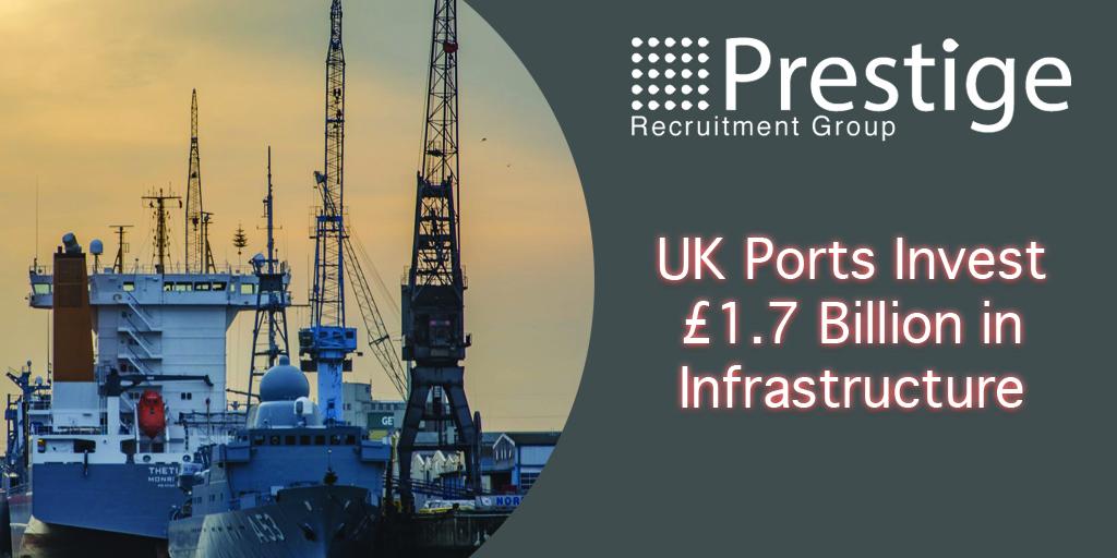 UK Ports Invest £1.7 Billion in Infrastructure