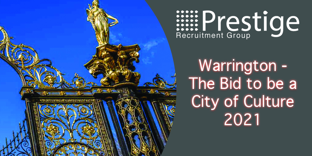 Warrington - The Bid to be a City of Culture 2021