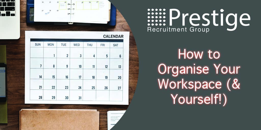 How to Organise Your Workspace (& Yourself!) jpg