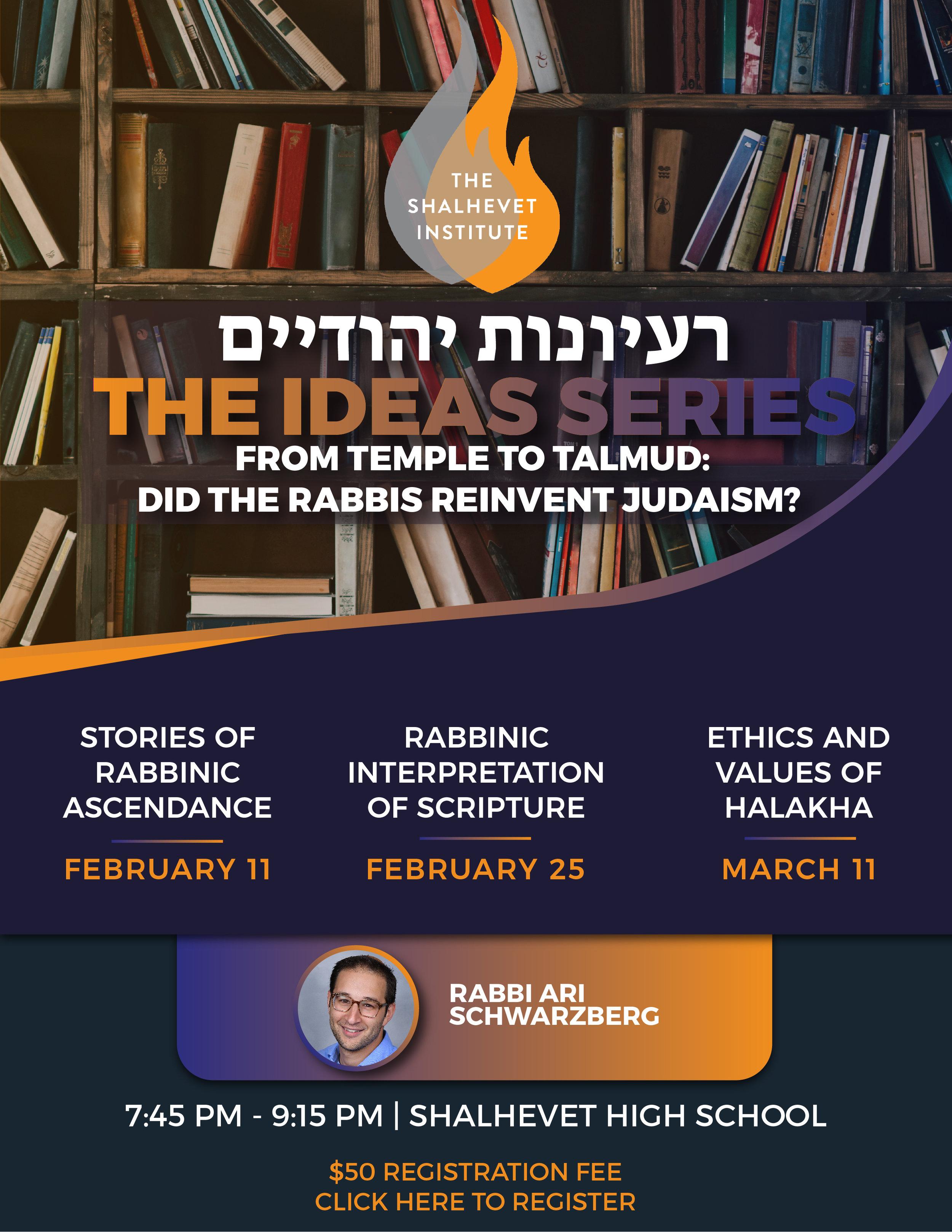 The Ideas Series - Flyer, Shalhevet Institute