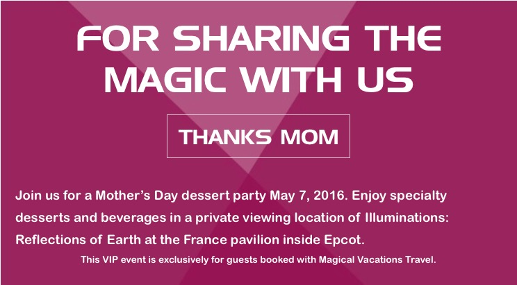 VIP Mother's Day Event at Walt Disney World