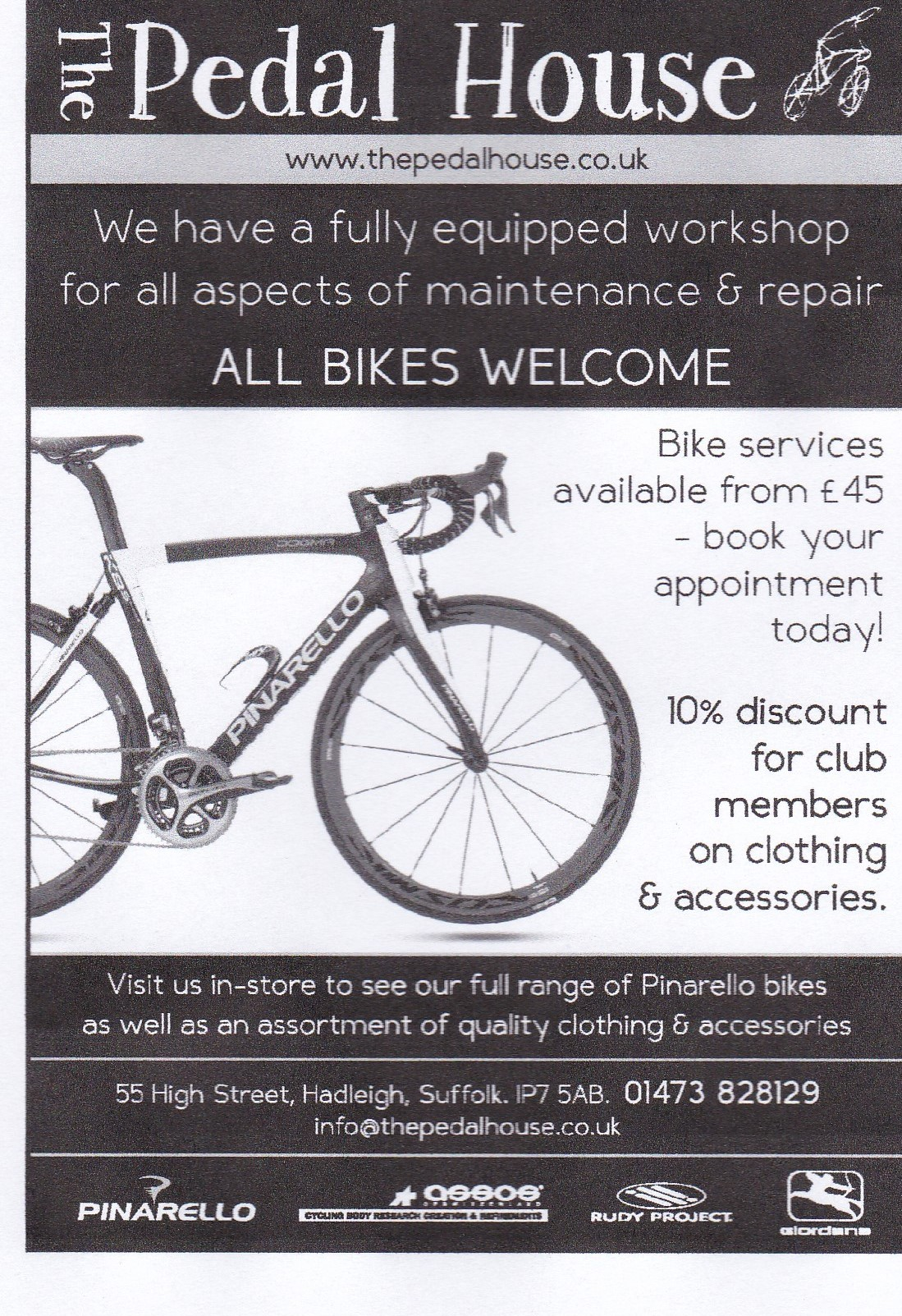 Call to book in for any servicing needs, plus there is a 10% discount on clothing and accessories for all BBC members. -