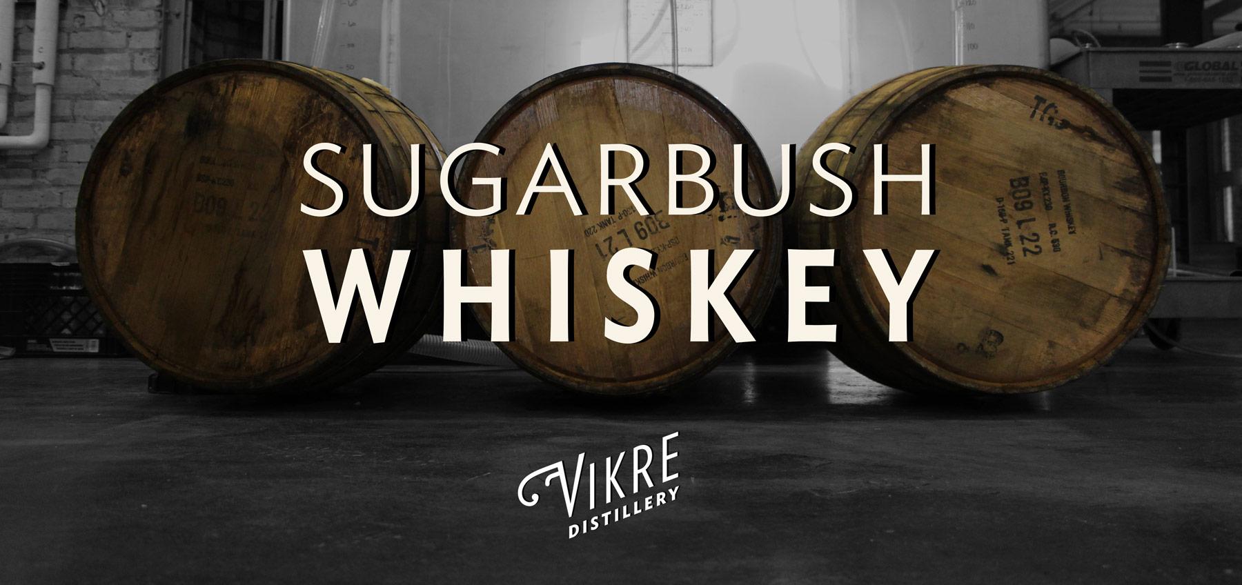 sugarbush_day1_vikredistillery