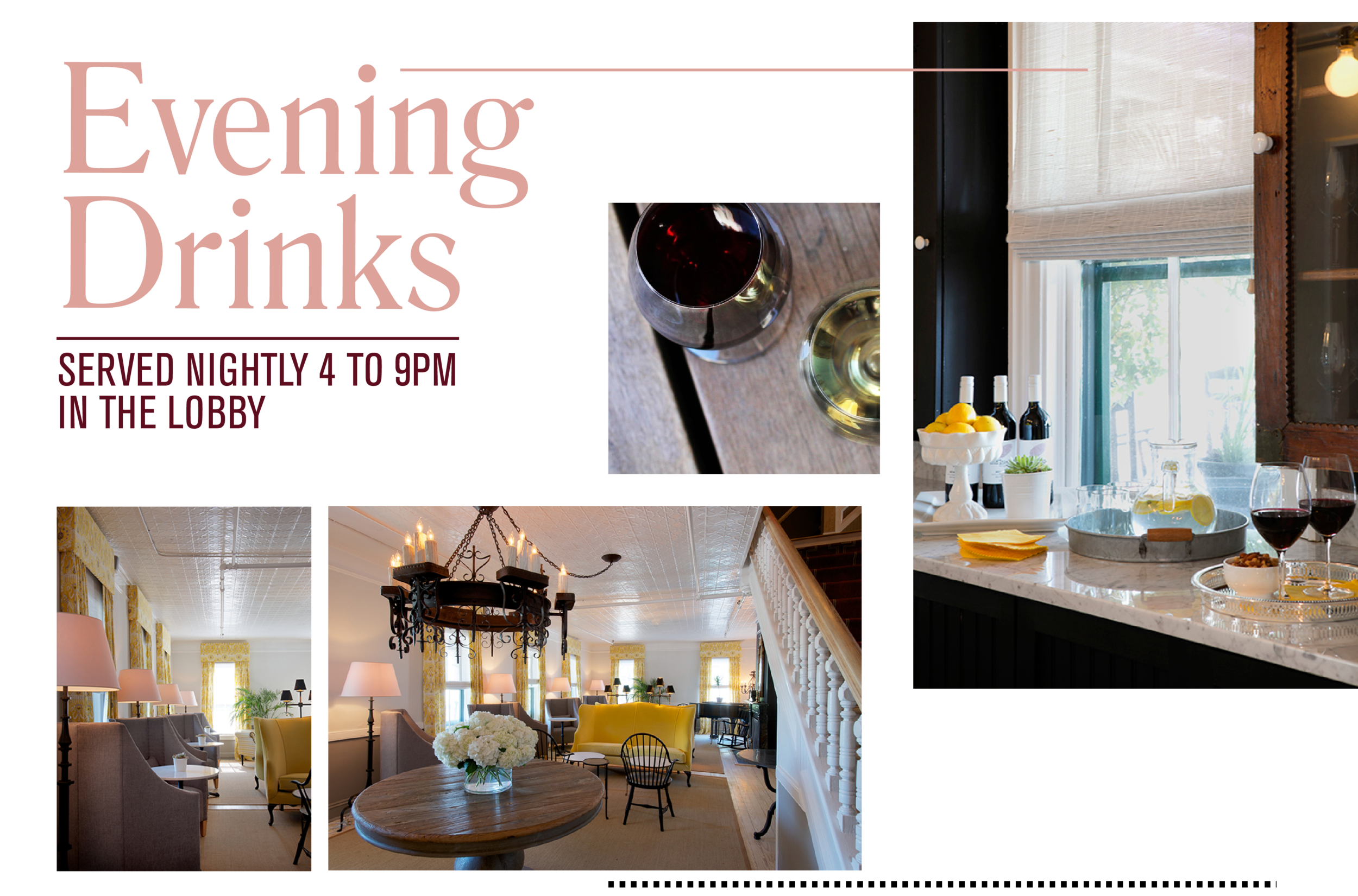 Evening Drinks Served Nightly 4 to 9pm in the Lobby. Wine glasses, lobby area with table, couches, chairs