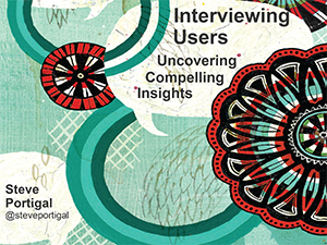 Portigal---Interviewing-Users-Workshop-1.png