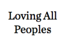 Loving All Peoples.png