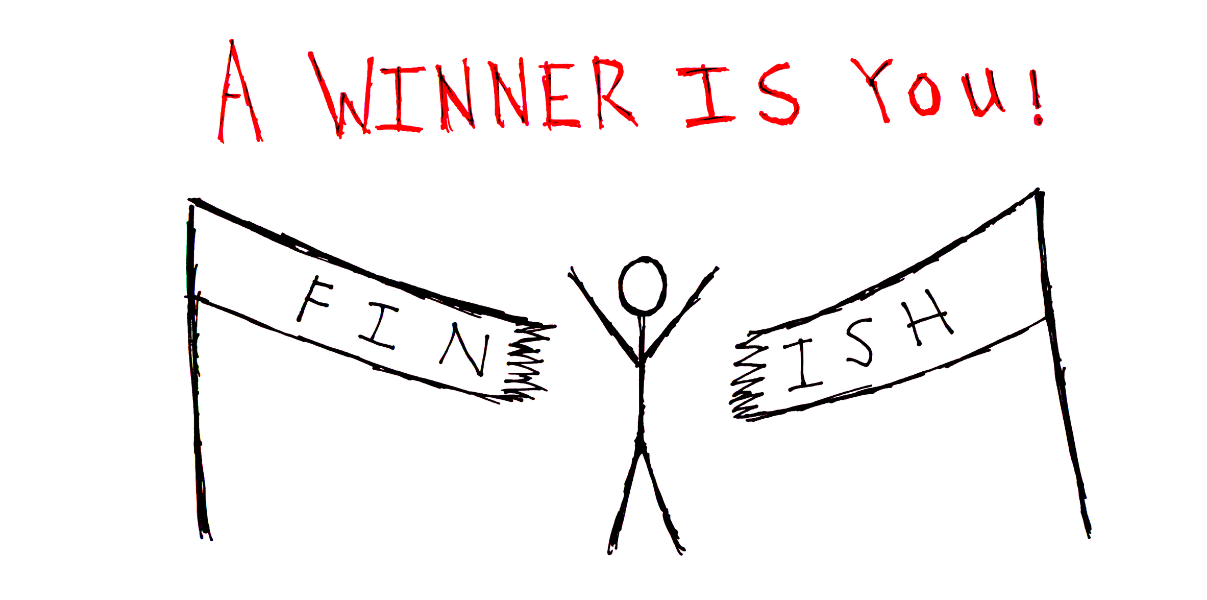 A winner is you! you are a winner stopstartdo