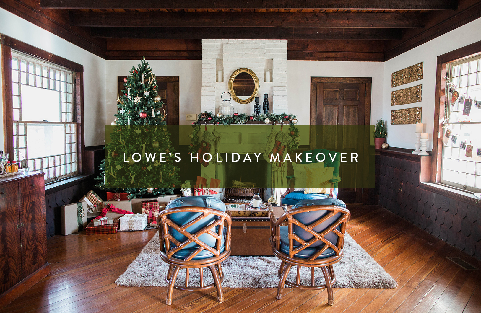 Lowe's Holiday Makeover