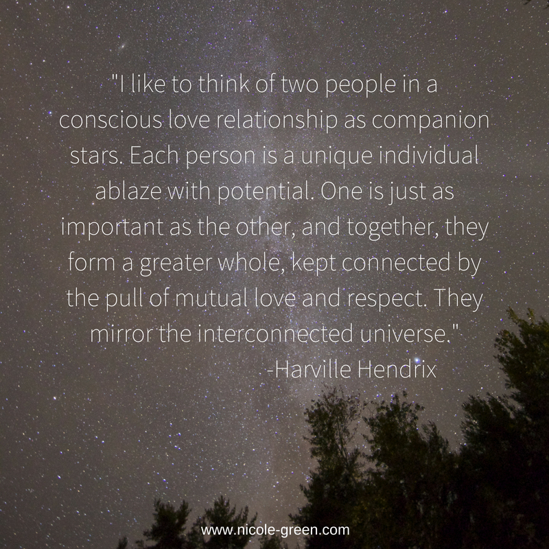 _I like to think of two people in a conscious love relationship as companion stars. Each person is a unique individual ablaze with potential. One is just as important as the other, and together, they form a greater w.jpg