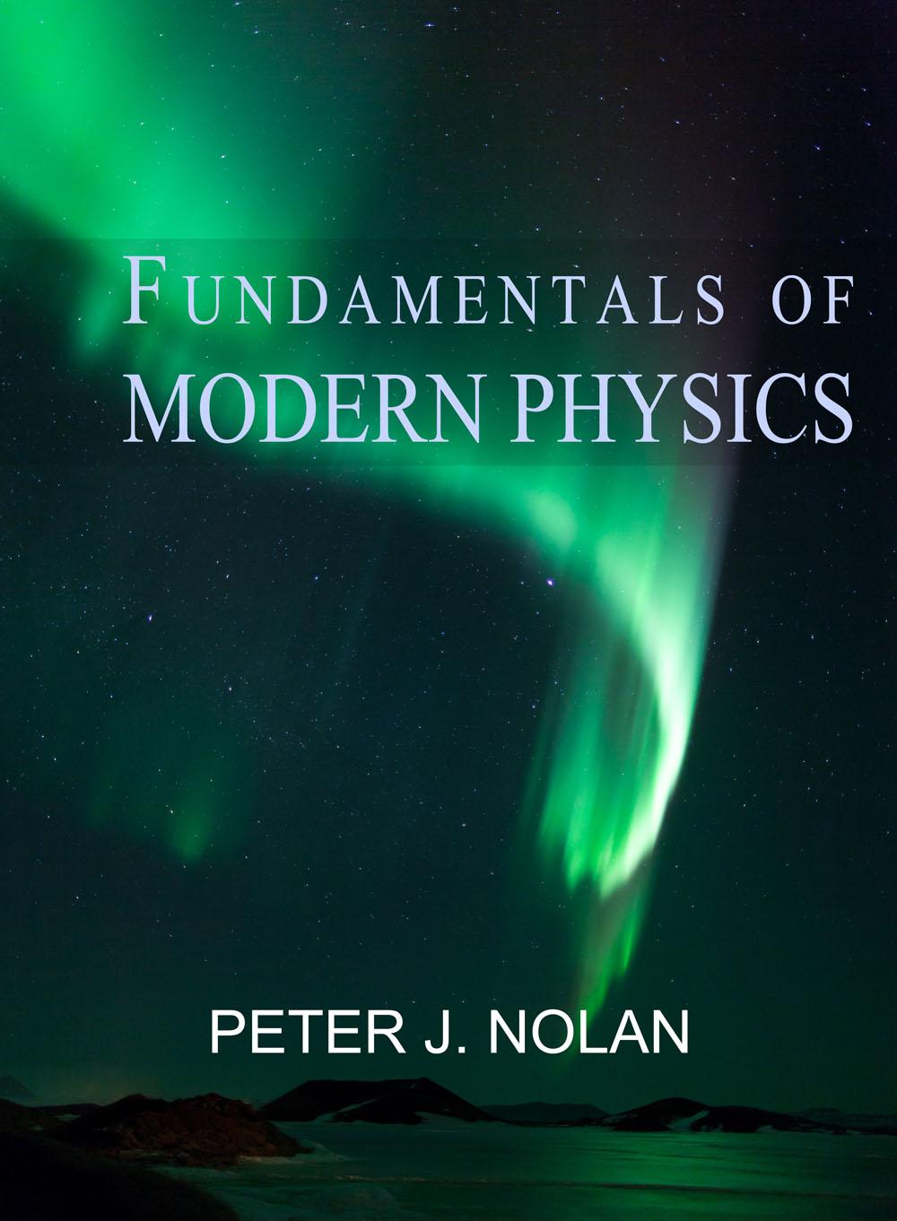 Fundamentals of Modern Physics by Peter Nolan