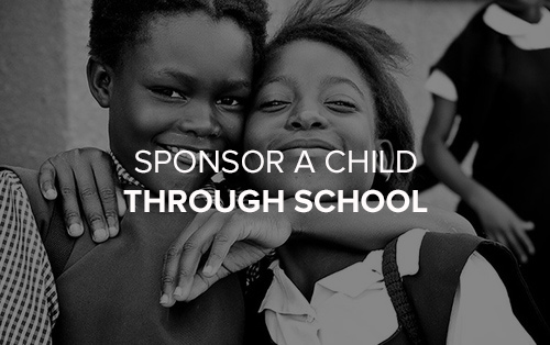 SPONSOR A CHILD THROUGH SCHOOL