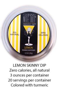 Skinny Nite Out Lemon Skinny Dip