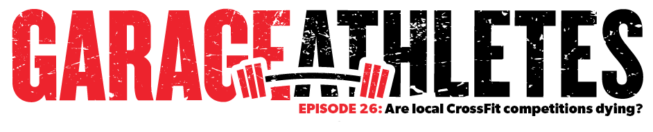 In this podcast we go over the future of competing in CrossFit at all levels with owner and creators of two of the biggest local events in the world. Ty Hanson of the Pensacola Beach Brawl and Eric Richards of Garage Games ONE. They give some inside knowledge on how running these events work and why/how we have seen a surge in events that highlight the Elite and ignore the main population.