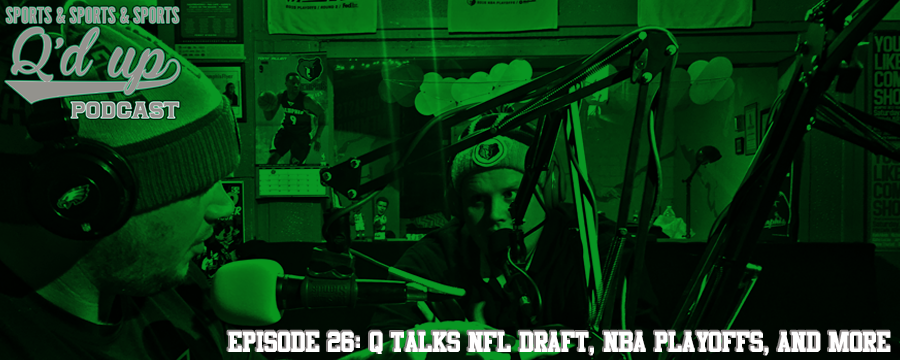 Q is joined by CJ and Tim to break down this years NFL draft, the NBA Playoffs, and more! Did Dallas roll the dice? Do Kevin Durant and Andrew Luck have parallel careers? Tune in!  Check out Side Street Grill and 35 Florence right here in Memphis, TN. Great food, GREAT DRINKS!
