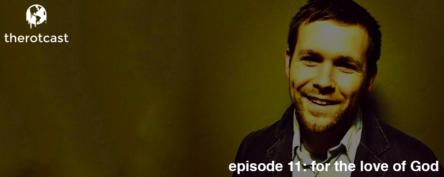 Aaron had the privilege of discussing religion in the United States with Sean Mosley on the 'For The Love of God' podcast. Sean releases episodes bi-weekly and talks with people about how religion has effected their lives. We thought this episode was important as we explore religion in the coming episodes! Enjoy and listen to For The Love of God @  www.theoamnetwork.com/lovegod   Help support the rotcast by making any regular purchase @  theoamnetwork.com/amazon