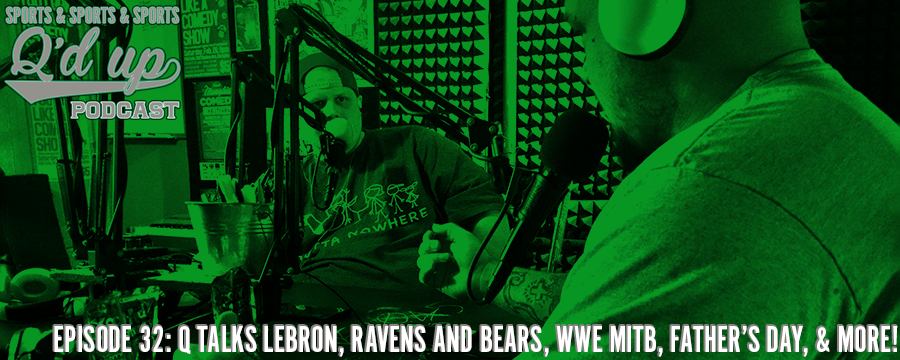 Q and CJ discuss Lebron's legendary finals performance, break down the Bears and Ravens, talk WWE, Father's Day, and much more!  Check out Side Street Grill @ 35 S. Florence right here in Memphis, TN! Great food, GREAT DRINKS!