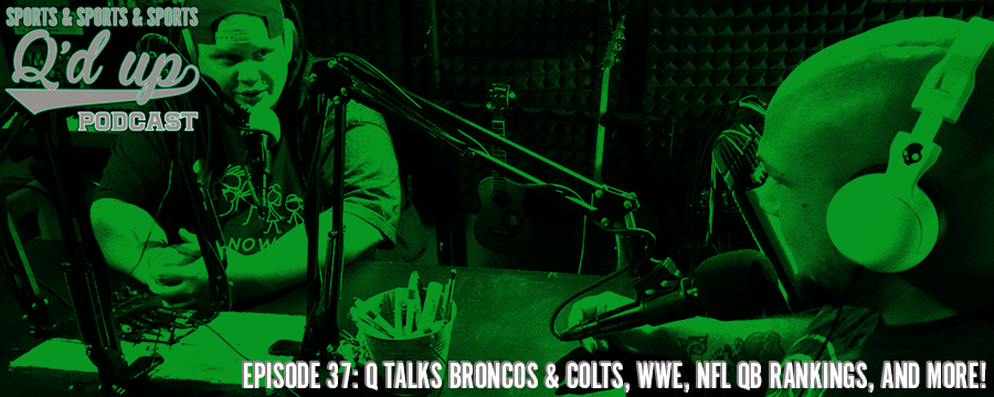Q and CJ break down NFL teams like the Broncos & Colts, talks WWE, rank NFL QB's by divisions and much MORE!  Check out Side Street Grill @ 31 Florence right here in Memphis, TN. Great food, GREAT DRINKS!