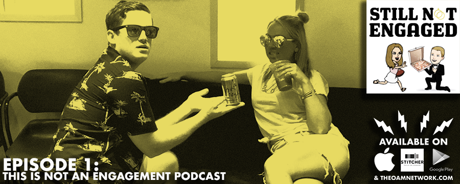 """On the first episode of Still Not Engaged, Chris and  Jess talk about how they met (insert time code) and answer the hottest  question in town: who's fault is it that they aren't engaged (insert  time code). GOATS (Greatest Of All Time) and WOATS (Worst Of All Time)  of being in a 5 year relationship (insert time code). On this month's  """"You Know What You Did"""" they talk about screaming at each other on a  golf course (insert time code). Other segments include """"What They Don't  Tell You About Adulting,"""" """"Netflix and Chill"""" and what they loved/hated  this month. (insert time codes for each of above)."""